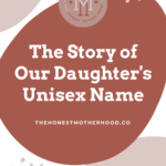 The Story of Our Daughter's Unisex Name